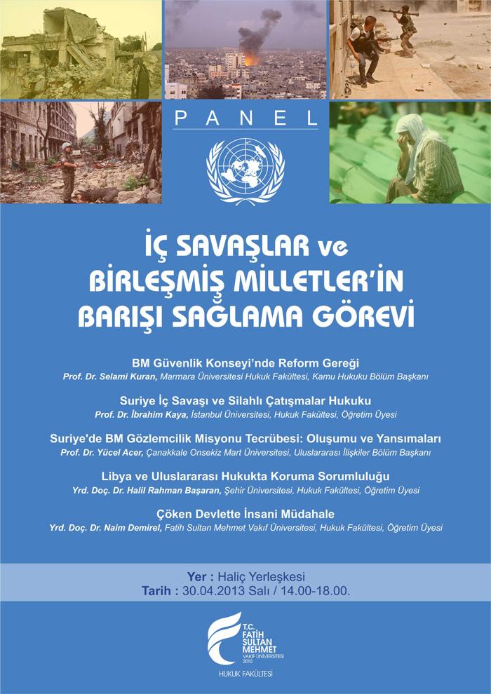 http://hukuk.fatihsultan.edu.tr/resimler/upload/Ic-Savaslar-ve-Birlesmis-Milletlerin-Barisi-Saglama-Gorevi-Paneli-1050413.jpg